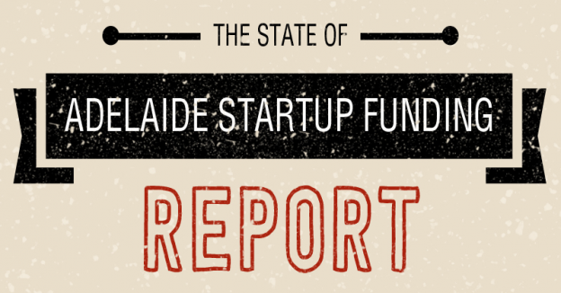 The-State-Of-Adelaide-Startup-Funding-Report-2015-Header
